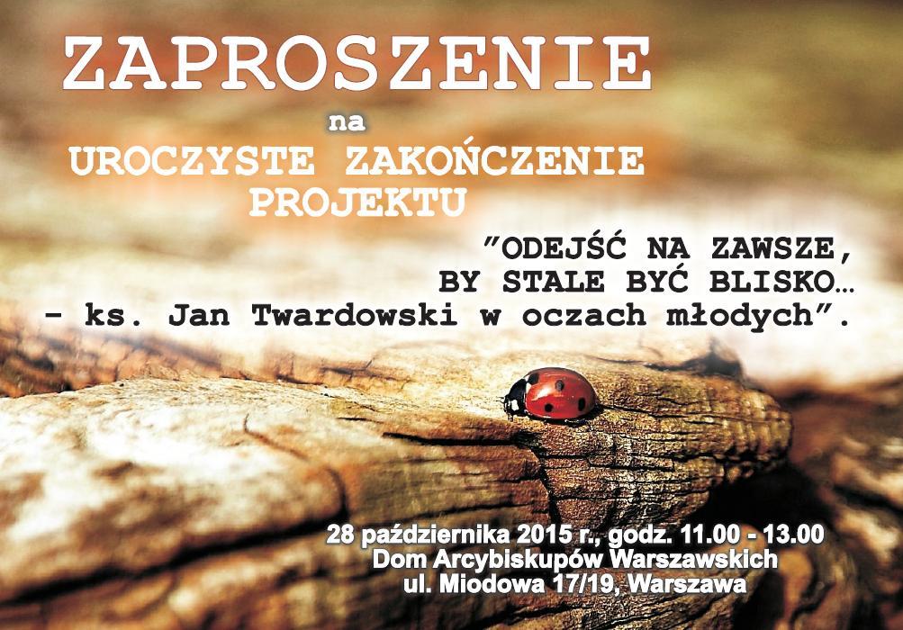 zaproszenie na uroczyste zakończenie Projektu o ks. Twardowskim str. 1